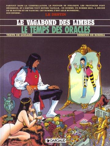 Le Vagabond des Limbes, tome 15 : Le Temps des oracles