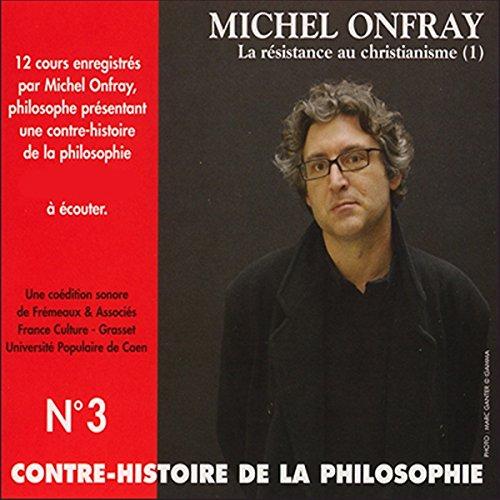 Contre-histoire de la philosophie 3.2 audiobook cover art