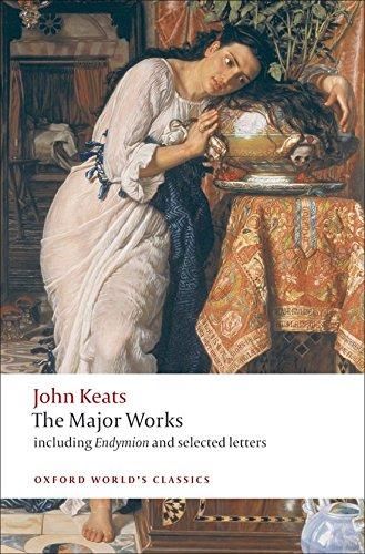 Keats, J: John Keats: Major Works (Oxford World's Classics)