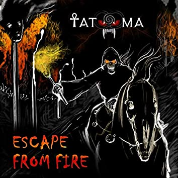 Escape from Fire