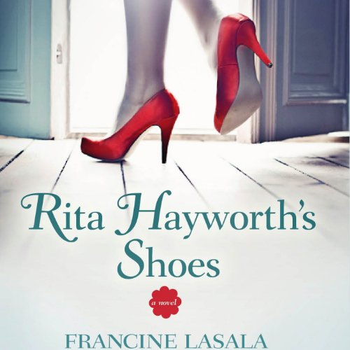 Rita Hayworth's Shoes audiobook cover art