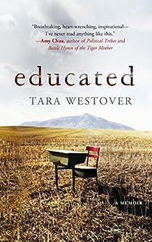 Educated by [Tara Westover]