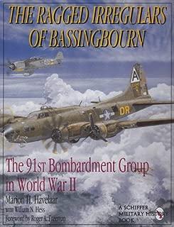 The Ragged Irregulars: The 91st Bomb Group in World War II