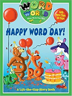Word World: Happy Word Day (Word World: Where Words Come Alive Lift-The-Flap Books)