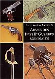 Armes des 1ère et 2ème Guerres mondiales