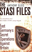 Stasi Files: East Germany's Secret Operation Against Britian