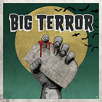 Big Terror (feat. Rebel ACA & French Monkey Wrench)