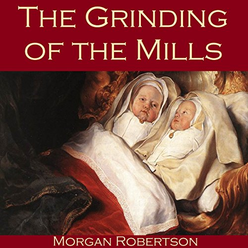 The Grinding of the Mills Titelbild