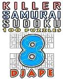 Killer Samurai Sudoku (Volume 8)
