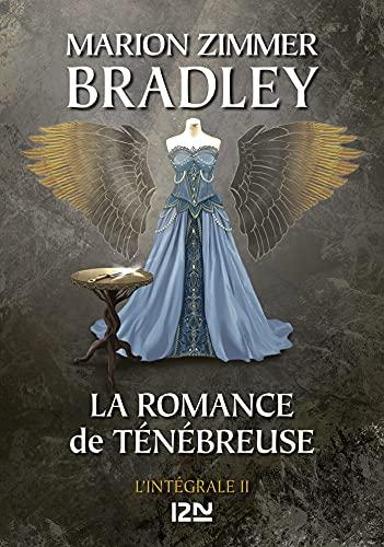 La Romance de Ténébreuse - Intégrale II (French Edition)