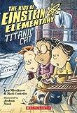 Titanic Cat (Kids of Einstein Elementary)