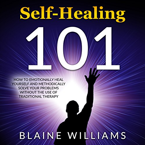 Self Healing 101 audiobook cover art
