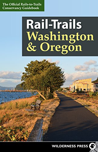 Rail-Trails Washington & Oregon (English Edition)