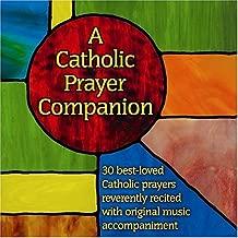 A Catholic Prayer Companion