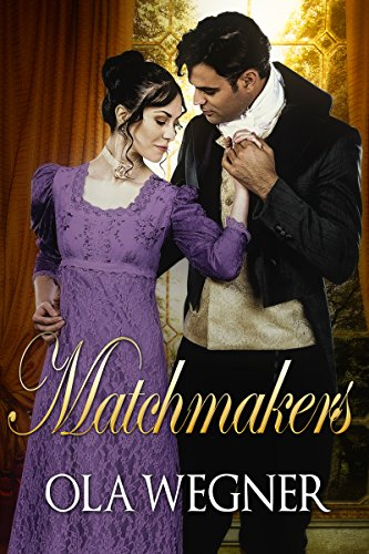 Matchmakers by [Ola Wegner]