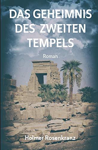 Das Geheimnis des zweiten Tempels: Roman
