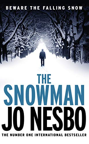 The Snowman: The seventh book in the Harry Hole series from the Sunday Times bestselling author of The Kingdom (English Edition)