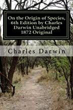 On the Origin of Species, 6th Edition by Charles Darwin Unabridged 1872 Original