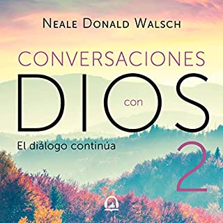Conversaciones con Dios 2 [Conversations with God 2] audiobook cover art
