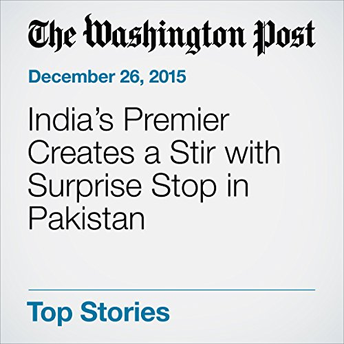 India's Premier Creates a Stir with Surprise Stop in Pakistan audiobook cover art