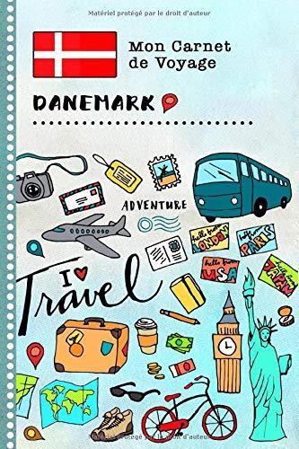 Danemark Carnet de Voyage: Journal de bord avec guide pour enfants. Livre de suivis des enregistrements pour l'écriture, dessiner, faire part de la gratitude. Souvenirs d'activités vacances