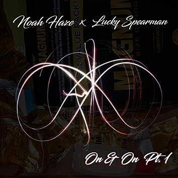 On & On, Pt. 1 (feat. Lucky Spearman)