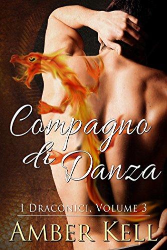 Compagno di Danza (I Draconici Vol. 3)