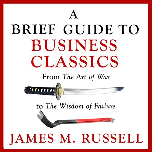 A Brief Guide to Business Classics audiobook cover art