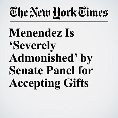 Menendez Is 'Severely Admonished' by Senate Panel for Accepting Gifts copertina