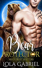 Bear Protector (Ash Forest Shifters Book 1)