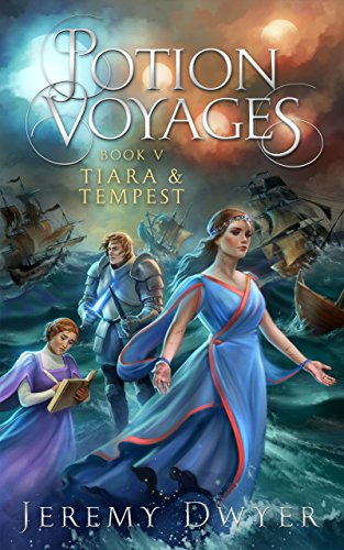 Potion Voyages Book 5: Tiara & Tempest (English Edition)