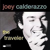 The Traveler by Joey Calderazzo (1993-06-01)