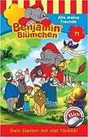 BENJAMIN BLUEMCHEN (FOLGE 71) - ALLE MEINE FREUNDE (1 CD)