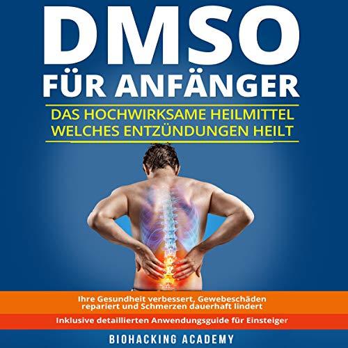 DMSO für Anfänger: Das hochwirksame Heilmittel welches Entzündungen heilt Titelbild