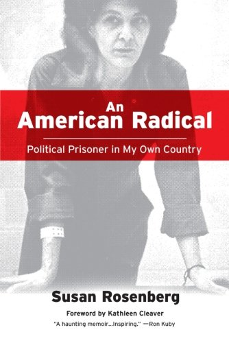 Image of AN American Radical: A Political Prisoner in My Own Country