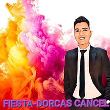 FIESTA-DORCAS CANCEL