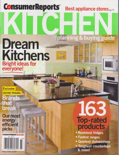 Consumer Reports Kitchen Planning & Buying Guide Magazine May 2014