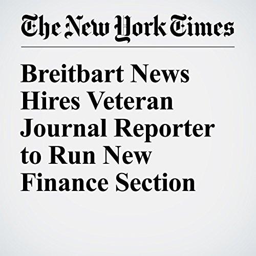 Breitbart News Hires Veteran Journal Reporter to Run New Finance Section copertina