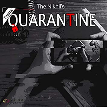 Theme Quarantine
