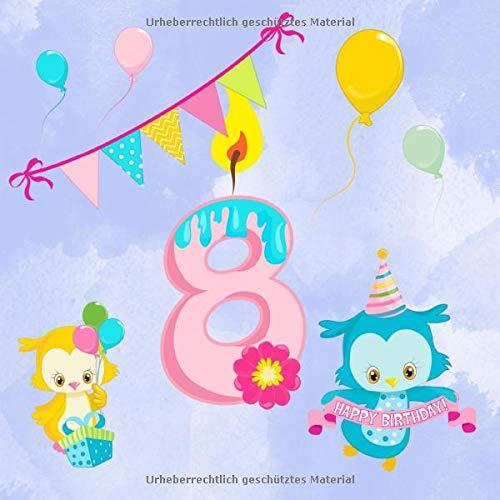 8: Gästebuch für den achten Geburtstag I Kindergeburtstag I Erinnerung I Geschenkidee I süße...