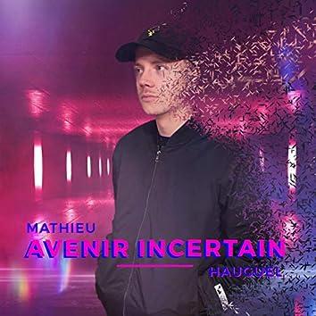 Avenir incertain (Version Deluxe)