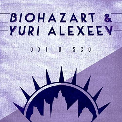 Biohazart & Yuri Alexeev