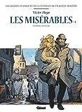 Les Misérables T01 en BD: Tome 1