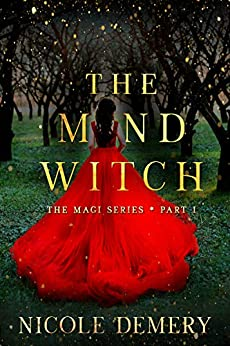 The Mind Witch: An urban fantasy romance serial (The Magi Series Book 1) by [Nicole Demery]