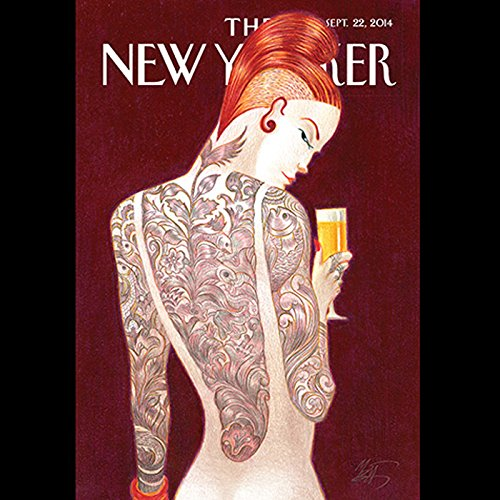 The New Yorker, September 22nd 2014 (Nick Paumgarten, Lizzie Widdicombe, Rivka Galchen) audiobook cover art