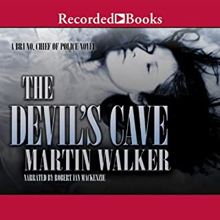 The Devil's Cave     Bruno, Chief of Police, Book 5              By:                                                                                                                                 Martin Walker                               Narrated by:                                                                                                                                 Robert Ian Mackenzie                      Length: 11 hrs and 6 mins     304 ratings     Overall 4.4