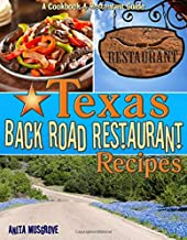 Texas Back Road Restaurant Recipes (State Back Road Restaurants Cookbook Series)