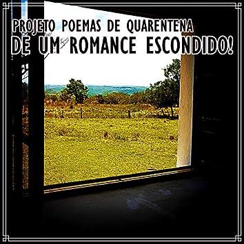 De um Romance Escondido!