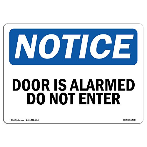 OSHA Notice Sign - Door is Alarmed Do Not Enter | Rigid Plastic Sign | Protect Your Business, Construction Site, Warehouse & Shop Area | Made in The USA