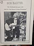 Bob Baxter - Tab Book for KM 136 Bob Baxter's Guitar Workshop - Kicking Mule - Rare!
